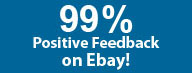 99% Positive Feedback on Ebay